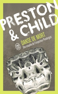 Douglas Preston et Lincoln Child - Danse de mort.