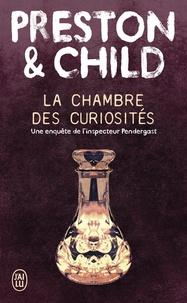 Douglas Preston et Lincoln Child - La chambre des curiosités.
