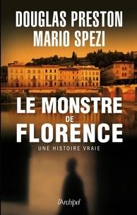 Douglas Preston et Mario Spezi - Le monstre de Florence.