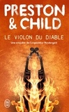 Douglas Preston et Lincoln Child - Le violon du diable.