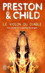Douglas Preston et Lincoln Child - Le violon du diable.