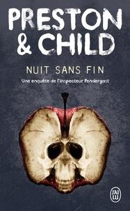 Douglas Preston et Lincoln Child - Nuit sans fin.