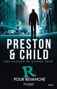 Douglas Preston et Lincoln Child - R pour Revanche.