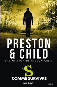 Douglas Preston et Lincoln Child - S comme survivre.