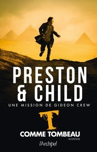 Douglas Preston et Lincoln Child - T comme tombeau.