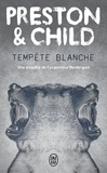 Douglas Preston et Lincoln Child - Tempête blanche.