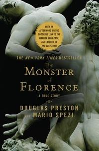 Douglas Preston et Mario Spezi - The Monster of Florence.
