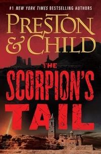 Douglas Preston et Lincoln Child - The Scorpion's Tail.