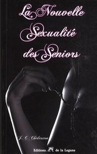 Douglas Roseneau et Jim Childerston - La nouvelle sexualité des seniors.