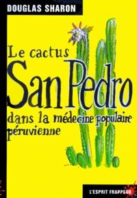 Deedr.fr Le cactus San Pedro dans la médecine populaire péruvienne Image