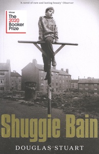 Douglas Stuart - Shuggie Bain.