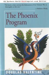 Douglas Valentine - The Phoenix Program.