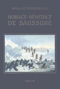 Douglas-W Freshfield - Horace-Bénédict de Saussure.