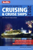 Douglas Ward - Complete Guide to Cruising and Cruise Ships 2012.
