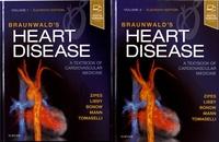 Douglas Zipes et Peter Libby - Braunwald's Heart Disease - A Textbook of Cardiovascular Medicine, 2 volumes.
