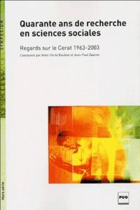 DOUILLET/ZUANON - Quarante ans de recherche en science sociale - Regards sur le CERAT 1963-2003.