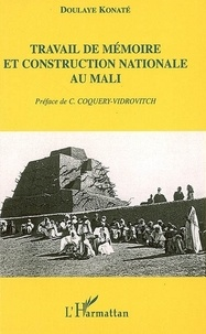 Doulaye Konate - Travail de mémoire et construction nationale au Mali.