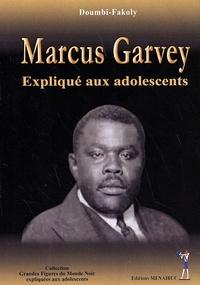 Doumbi-Fakoly - Marcus Garvey expliqué aux adolescents.