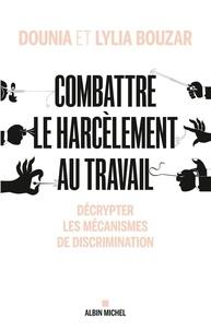 Feriasdhiver.fr Combattre le harcèlement au travail - Décrypter les mécanismes de discrimination Image