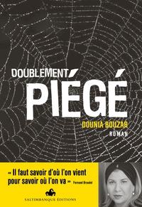Dounia Bouzar - Doublement piégé.