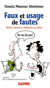 Dounia Mansour Abdelnour - Faux et usage de fautes.
