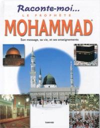 Raconte-moi... le prophète Mohammad - Dounia Zaydan |