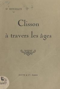 Doussain - Clisson à travers les âges.