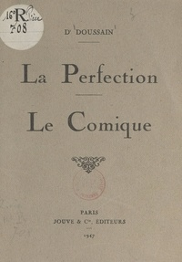 Doussain - La perfection. Le comique.