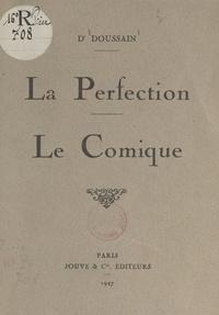 Doussain - La perfection. Le comique.