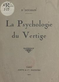 Doussain - La psychologie du vertige.