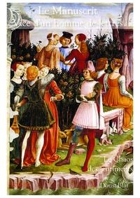 Doust-Blat - Le manuscrit - Vice d'un homme de lettre.