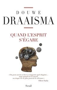 Douwe Draaisma - Quand l'esprit s'égare.