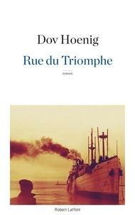 Livres téléchargés sur iphone Rue du triomphe par Dov Hoenig CHM (French Edition)
