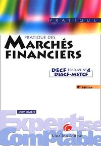 DECF DESCF-MSTCF N° 4 Pratique des marchés financiers. 4ème édition - Dov Ogien  
