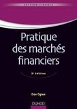 Dov Ogien - Pratique des marchés financiers - 3e édition.