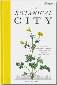 Dove Helena et Adès Harry - The Botanical City.