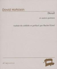 Dovid Hofstein - Deuil - Et autres poèmes.
