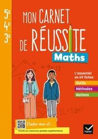 Doyan Ulgar - Maths 5e-4e-3e Mon carnet de réussite - Cahier de l'élève.