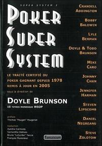 Doyle Brunson - Poker Super System.