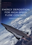 Doyle D. Knight - Energy Deposition for High-Speed Flow Control.