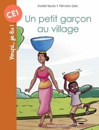 Dozilet Kpolo et Tiémoko Sylla - Un petit garçon au village.