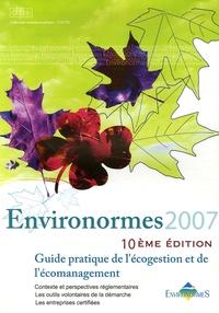 DPE - Environormes 2007 - Guide pratique de l'écogestion et de l'écomanagement.