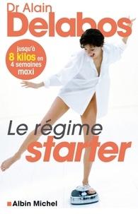 Téléchargement de livres mobiles Le Régime starter  - Jusqu'à 8 kilos en 4 semaines maxi 9782226198112 par Dr Alain Delabos
