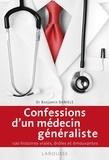 Dr Benjamin Daniels - Confessions d'un généraliste.