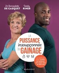 Dr Bernadette de Gasquet et Teddy Riner - La puissance insoupçonnée du gainage - La méthode pour tonifier et renforcer son corps sans se faire mal.
