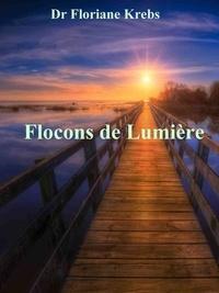 Dr floriane Krebs - Flocons de Lumière.