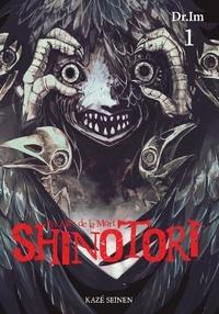Dr Imu - Shinotori Tome 1 : Les ailes de la mort.