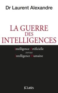 Dr Laurent Alexandre - La guerre des intelligences.