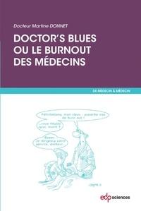 Dr Martine Donnet - Doctor's blues ou le burnout des médecins.