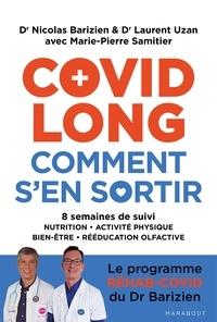 Dr Nicolas Barizien et Dr Laurent Uzan - Covid long comment s'en sortir - 8 semaines de suivi - le programme réhab-covid du Dr Barizien.
